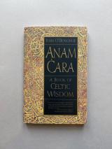 Anam Cara: A Book of Celtic Wisdom