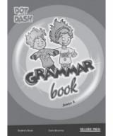 Dot and Dash Grammar book Junior A (Teacher's book)