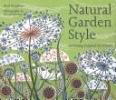 Natural garden style
