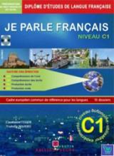 Je Parle Francais Niveau C1 Ecrit & Oral