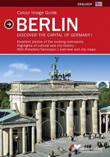 Colour Image Guide Berlin (englische Ausgabe) Discover the capital of Germany!