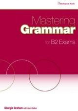 Mastering Grammar For B2 Exams Student's Book