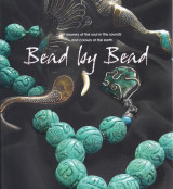 Bead By Bead (Bead by Bead, A journey of the soul into the sounds and colors of the earth)