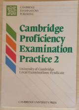 Cambridge Proficiency Examination Practice 2 Student's book