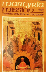 Martyria Mission - The witness of the Orthodox churches today