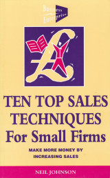 Ten Top Sales Techniques for Small Firms