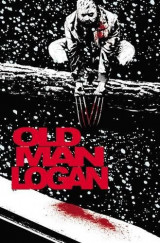 Wolverine: Old Man Logan Vol. 2
