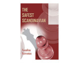 The Safest Scandinavian: A Black Repertoire Based on the Scandinavian with 3...Qd6