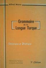 Grammaire de la langue turque, theorique et pratique