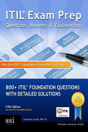 ITIL Exam Prep Questions, Answers and Explanations