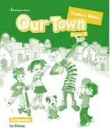 Our Town Junior A Teacher's Book Companion