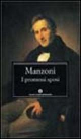 I Promessi Sposi: Storia Milanese Del Secolo XVII Scoperta E Rifatta (Oscar Classici) (Italian Edition)