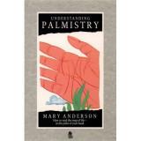 Understanding Palmistry