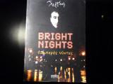 Bright nights Λαμπερες Νυχτες