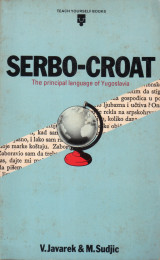 Serbo-Croat The Principal language of Yugoslavia