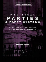 Political Parties and Party Systems: Comparative Approaches and the British Experience