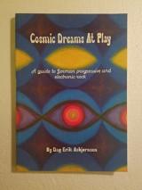 Cosmic Dreams at Play