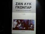 Ζαν Λυκ Γκοντάρ - Κείμενα και συνεντεύξεις - Τόμος Β