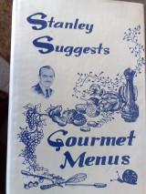 Stanley Suggests Gourmet Menus