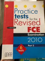 Practice Tests FCE 2010: Student's Book