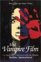The Vampire Film: From Nosferatu to Bram Stoker's Dracula