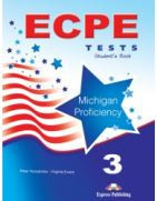 ECPE 3 Tests for the Michigan Proficiency Student's Book (new)