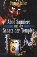 Abbé Sauniere und der Schatz der Templer