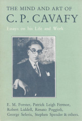 The Mind and Art of C.P. Cavafy