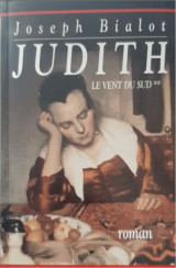 Le vent du sud (2). Judith