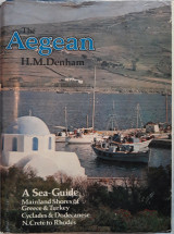 The Aegean (A Sea-Guide to its Coasts and Islands)
