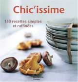 Chic'issime