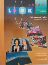 Look Ahead Intermediate Students' Book Classroom Course