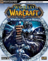 World of Warcraft: Wrath of the Lich King Official Strategy Guide