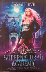 Supernatural Academy (Year One)