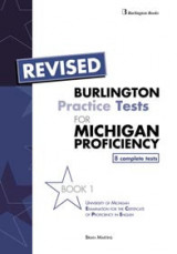 Burlington Practice Tests for Michigan Proficiency - Book 1
