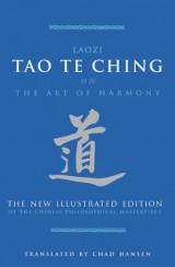 The Tao Te Ching on the Art of Harmony