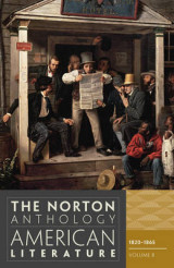 The Norton Anthology of American Literature v. B 1820-1865