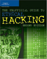 The Unofficial Guide to Ethical Hacking