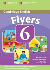 Cambridge Young Learners English Tests 6 Flyers Student's Book No. 6 Cambridge Young Learners English Tests 6 Flyers Student's Book