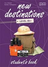New Destinations B1+ student' s Book