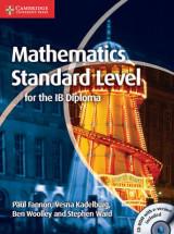 Mathematics for the IB Diploma Standard Level with CD-ROM Mathematics for the IB Diploma Standard Level with CD-ROM