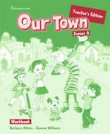 Our Town Junior A Teacher's Book Workbook