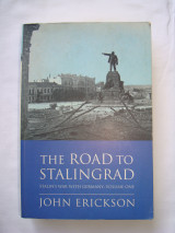 The road to Stalingrad. Stalin's war with Germany.Volume One.
