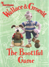Wallace & Gromit The bootifull Game