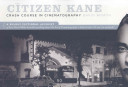 The Citizen Kane Crash Course in Cinematography