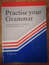 Practise your grammar