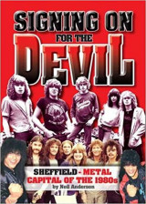 Signing On For The Devil. Sheffield - Metal Capital Of The 1980s