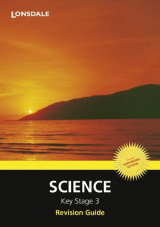 Science: Revision Guide (Lonsdale Key Stage 3 Essentials)