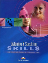 Listening and Speaking Skills 1: for the Cambridge Proficiency Exam