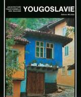 Yougoslavie Architecture Traditionnelle des balkans